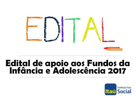 Está disponível o edital de apoio aos Fundos da Infância e Adolescência 2017